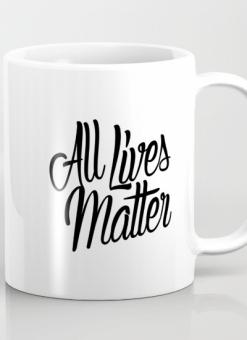 All Lives Matter Mug